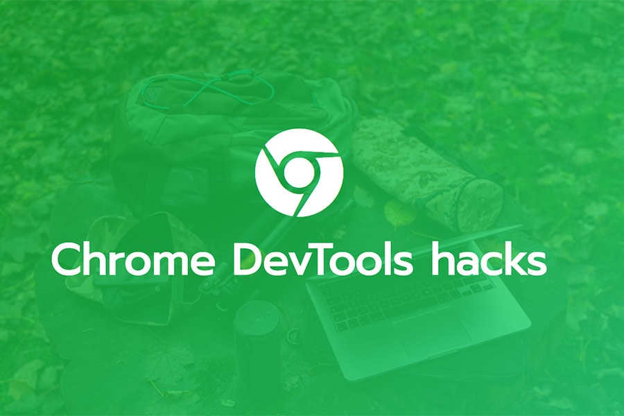 8 Chrome DevTools tricks to speed-up your developer workflow
