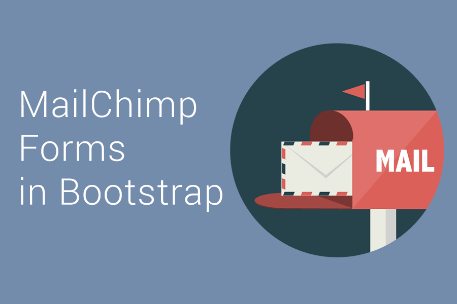 MailChimp and Bootstrap Signup Form - Step-by-Step Tutorial